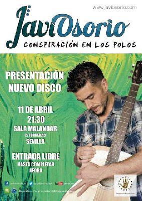 Concierto: Javi Osorio presenta Conspiración en los Polos en Malandar Sevilla