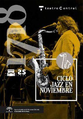 Ciclo Jazz en noviembre 2017 en el Central de Sevilla