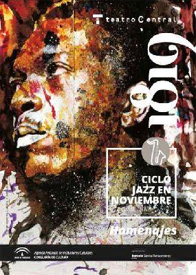 Ciclo Jazz en noviembre 2018 en el Central de Sevilla