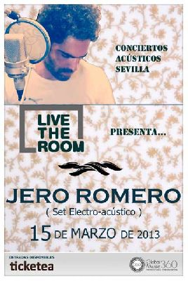 Concierto: Jero Romero en Live The Room Sevilla