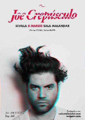 Cartel del concierto de Joe Crepúsculo en Malandar Sevilla 2019
