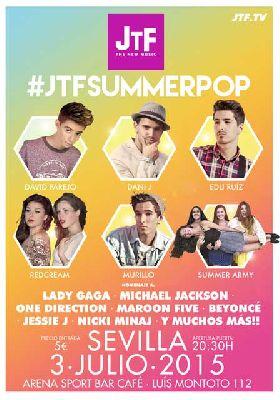 Concierto: #JTFSummerPOP en Sevilla
