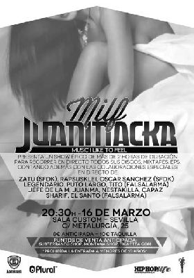 Concierto: Juaninacka Music I Like To Feel en Sevilla (Custom)