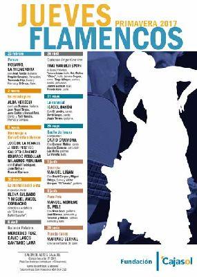 Flamenco: Los Jueves Flamencos de Cajasol Sevilla (primavera 2017)