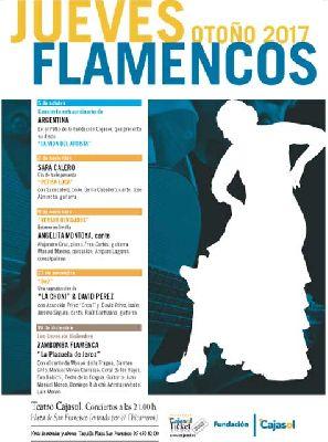 Flamenco: Los Jueves Flamencos de Cajasol Sevilla (otoño 2017)