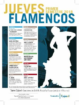 Flamenco: Los Jueves Flamencos de Cajasol Sevilla (primavera 2018)