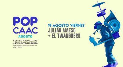 Concierto: Julián Maeso y El Twanguero en Pop CAAC Sevilla 2016