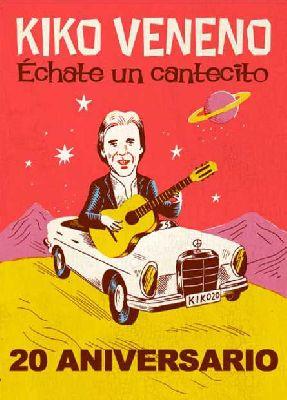 Concierto: Kiko Veneno 20 aniversario de Échate un cantecito en Sevilla