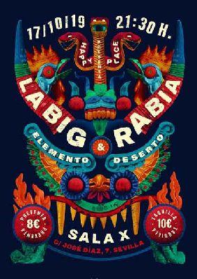 Cartel del concierto de La Big Rabia y Elemento Deserto en la Sala X de Sevilla 2019
