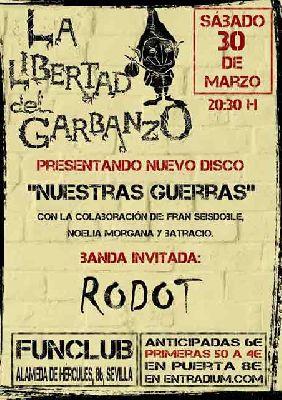 Cartel del concierto de La Libertad del Garbanzo y Rodot en FunClub Sevilla 2019