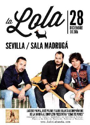 Concierto: La Lola presenta Como te pones en Sala Madrugá Sevilla