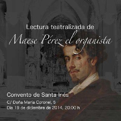 Lectura teatralizada de Maese Pérez en Santa Inés de Sevilla