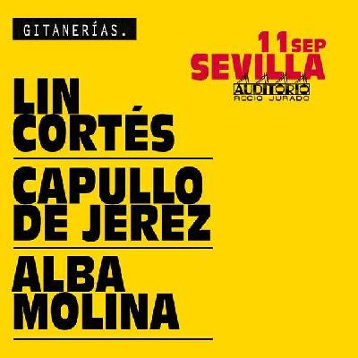 Cartel del concierto de Lin Cortés, Capullo de Jerez y Alba Molina en Sevilla 2020