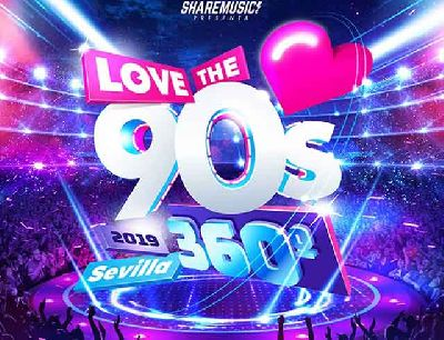 Cartel del concierto en Sevilla de Love the 90's 2019