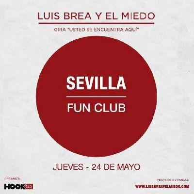 Concierto: Luis Brea y el Miedo en FunClub Sevilla 2018