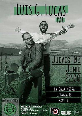 Concierto: Luis G Lucas en La Caja Negra de Sevilla