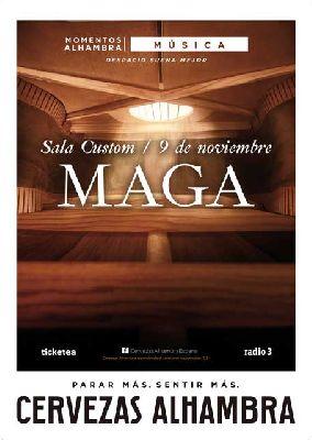 Concierto: Maga en Custom Sevilla 2017