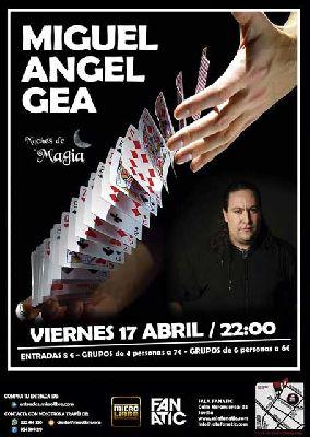 Magia: Miguel Angel Gea en Fanatic Sevilla