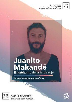 Concierto: Juanito Makandé en el Auditorio Rocío Jurado de Sevilla 2018