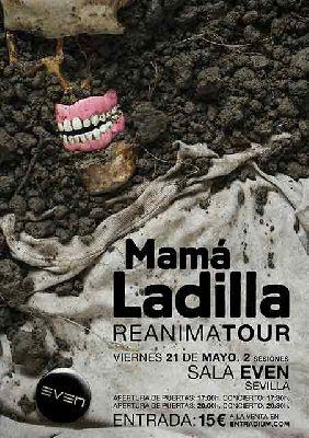 Cartel del concierto de Mamá Ladilla en la Sala Even Sevilla 2021