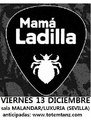 Concierto: Mamá Ladilla en Malandar Sevilla