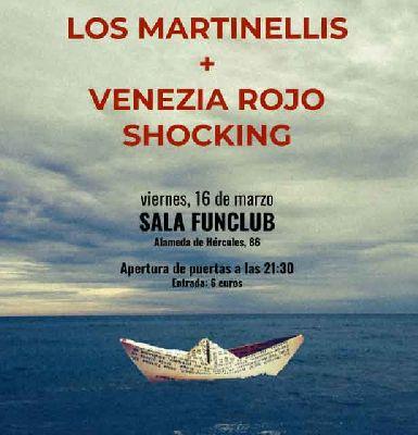 Concierto: Los Martinellis + Venezia Rojo Shocking en FunClub Sevilla