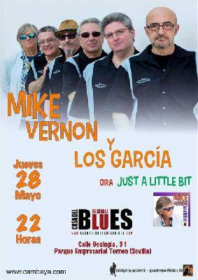 Concierto: Mike Vernon y Los Garcías en la Casa del Blues de Sevilla