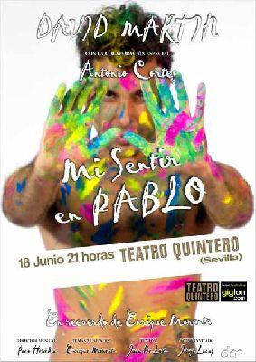 Flamenco: Mi sentir en Pablo en el Teatro Quintero de Sevilla