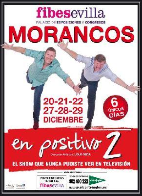 En positivo 2 de Los Morancos en Fibes Sevilla