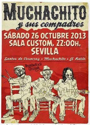 Concierto: Muchachito y sus Compadres en Custom Sevilla