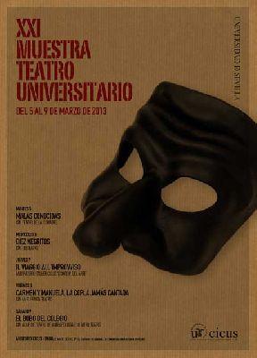 XXI Muestra de Teatro Universitario en el CICUS