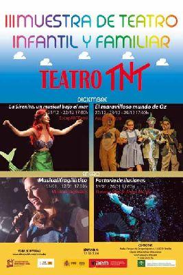 Cartel III Muestra de Teatro Infantil y Familiar en el Centro TNT-Atalaya Sevilla