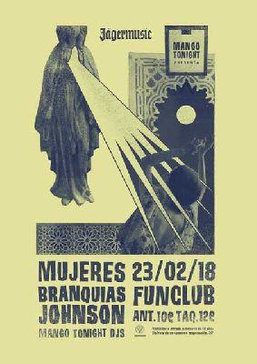 Concierto: Mujeres + Branquias Johnson en FunClub Sevilla 2018