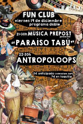 Concierto: Música Prepost y Antropoloops en FunClub Sevilla