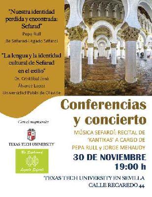 Concierto y conferencias sobre Sefarad en la Universidad Texas Tech de Sevilla