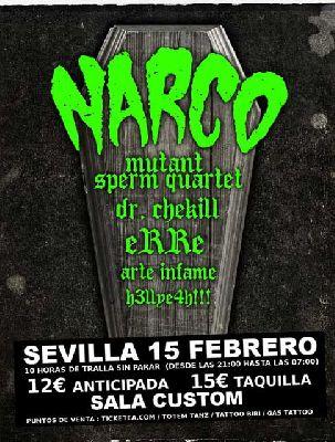 Concierto: Narco en Sevilla Sala Custom