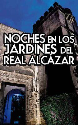 XVIII Noches en los Jardines del Alcázar 2017 Sevilla