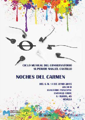 Noches del Carmen 2015 en el CSM Manuel Castillo de Sevilla