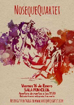Concierto: NoseQueQuartet en FunClub Sevilla