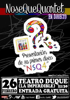 Concierto: NoseQueQuartet en Teatro Duque La Imperdible Sevilla