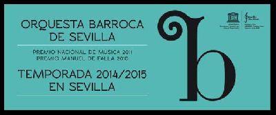 Concierto: El barroco más joven, 10º Orquesta Barroca de Sevilla 2015