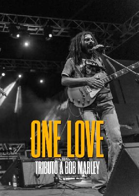 Cartel del concierto One Love (tributo a Bob Marley)