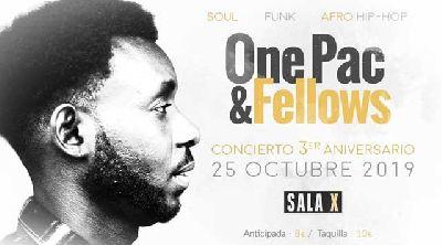 Cartel del concierto de One Pac & Fellows en la Sala X de Sevilla 2019