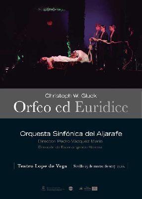 Ópera: Orfeo y Eurídice en el Teatro Lope de Vega de Sevilla