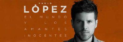 Concierto: Pablo López en el Teatro Lope de Vega de Sevilla