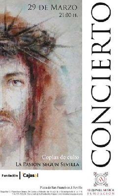 Concierto: La Pasión Según Sevilla en Cajasol Sevilla