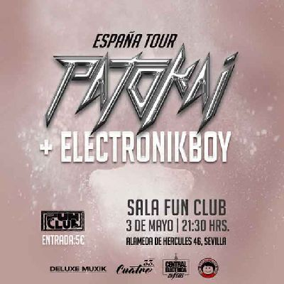 Concierto: Patokai y Electronikboy en FunClub Sevilla
