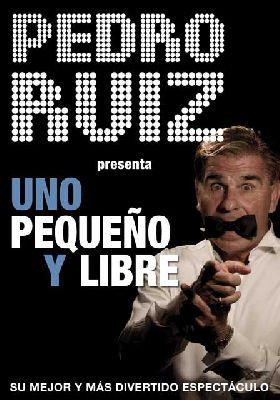 Teatro: Uno, pequeño y libre con Pedro Ruiz en el Teatro Quintero