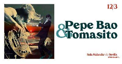 Cartel del concierto Pepe Bao y Tomasito en Malandar Sevilla 2020