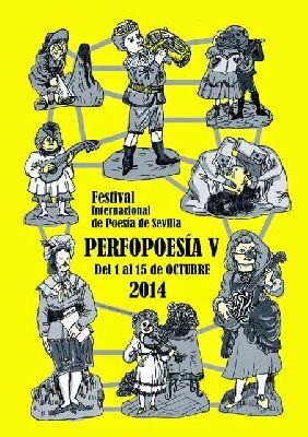 Perfopoesía. V Festival Internacional de Poesía de Sevilla 2014